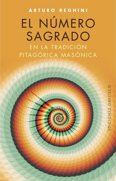 El Número sagrado en la tradición pitagórica masónica