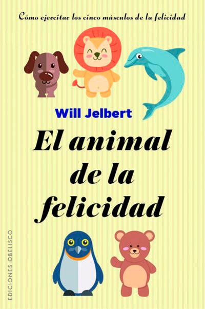 El Animal de la felicidad
